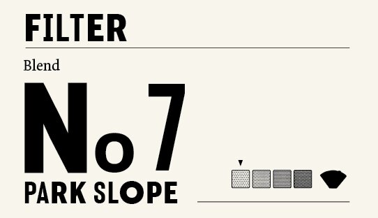 Filter No 7: Park Slope | 250 gr | ganze Bohne